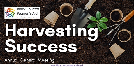 Harvesting Success: Black Country Women's Aid AGM tickets
