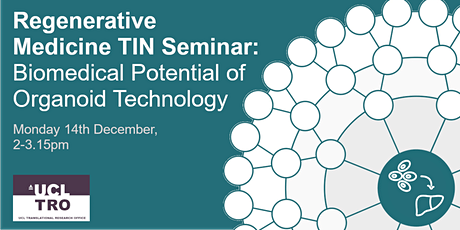 RegMed TIN Seminar: Biomedical Potential of Organoid Technology tickets