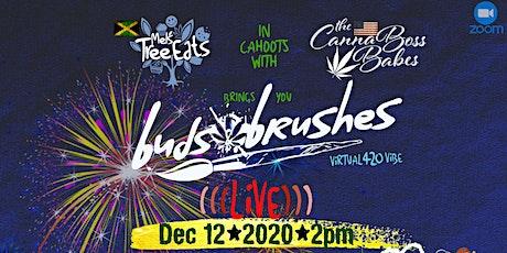 Buds & Brushes  JA Virtual 420 Vibe tickets