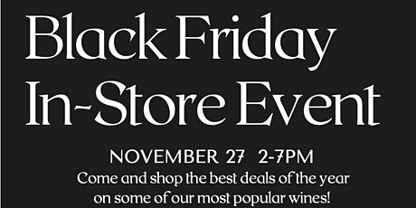 Black Friday In-store Event at the Winery! tickets