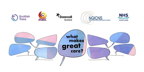 What Makes Great Care?  NHS Gender Identity Clinics service users event tickets
