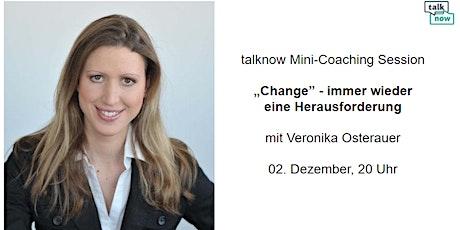 """""""Change"""" - immer wieder eine Herausforderung Tickets"""