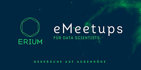 Erium - eMeetup mit Dr. Sandra Romeis Tickets