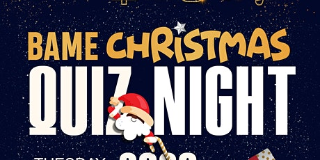 BAME Christmas Quiz Night 2020 tickets