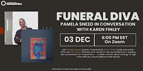 Funeral Diva: Pamela Sneed in Conversation with Karen Finley