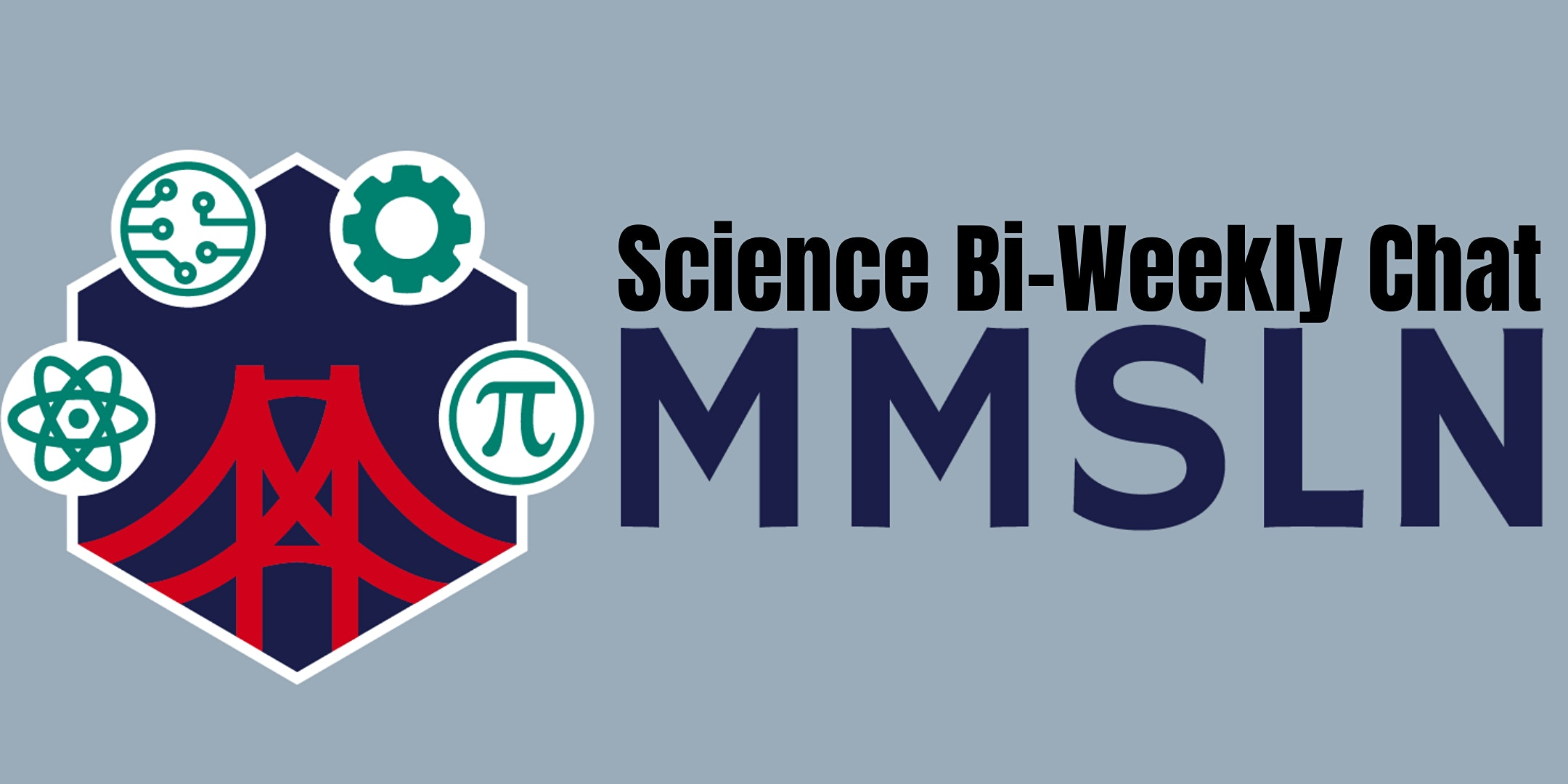 MMSLN Chat – Math and Science! Professional Cultures and Inequality in STEM