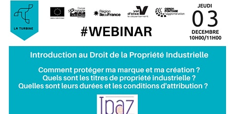 WEBINAR : INTRODUCTION AU DROIT DE LA PROPRIETE INDUSTRIELLE billets