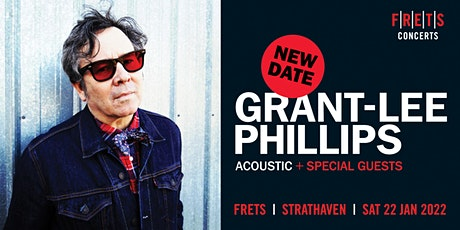 GRANT-LEE PHILLIPS at FRETS tickets