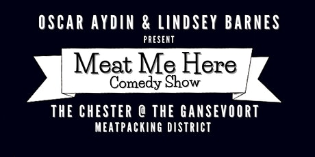 Meat Me Here Comedy tickets