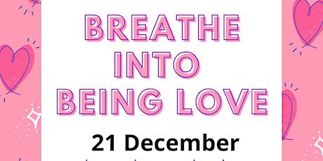 Breathe LOVE 12/12/2020 tickets
