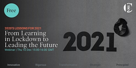 From learning in Lockdown to Leading the Future: 2020's lessons for 2021 tickets