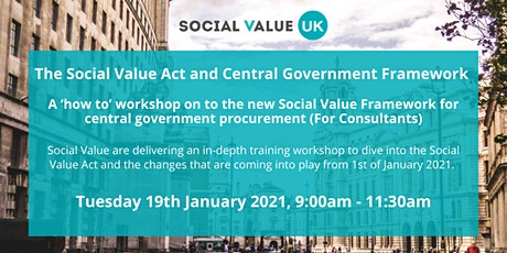 Social Value Act & the Central Government Framework Workshop (Consultants) tickets