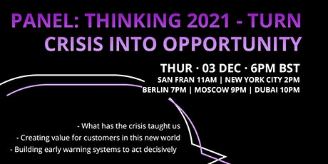 Panel: Thinking 2021- Turn Crisis into Opportunity tickets