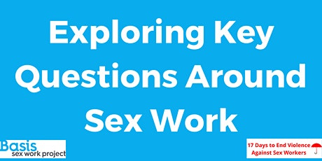 Exploring Key Questions Around Sex Work Webinar tickets