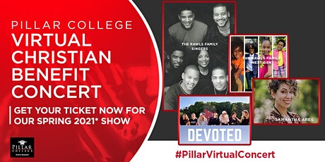 Copy of Pillar College  Virtual Benefit Concert tickets