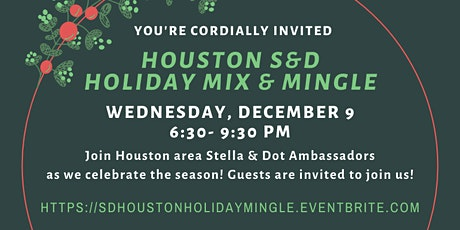 Houston Area Stella & Dot Holiday Mix & Mingle tickets