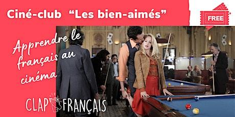French Ciné-Club : Les bien-aimés billets