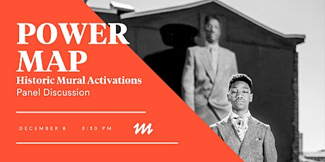 Power Map: Historical Mural Activations Panel Discussion tickets