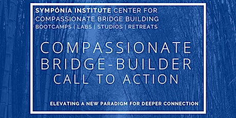 The Compassionate Bridge-Builder Call to Action tickets