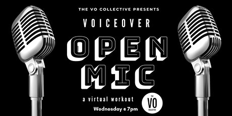 Voice Over Open Mic : Virtual VO Workout tickets