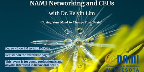 NAMI Networking and CEUs - Dr. Kelvin Lim tickets