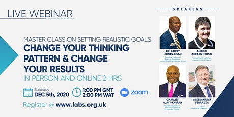 Setting Realistic Goals: Change Your Thinking Pattern & Change Your Results tickets
