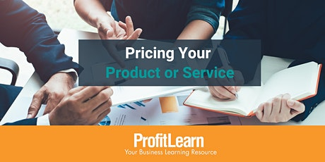 Pricing Your Product or Service (Online Workshops) tickets