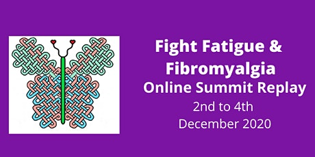 Fight Fatigue and Fibromyalgia Online Summit Replay tickets