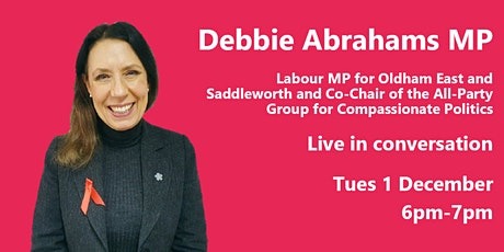 Debbie Abrahams MP live in conversation with Compassion in Politics tickets