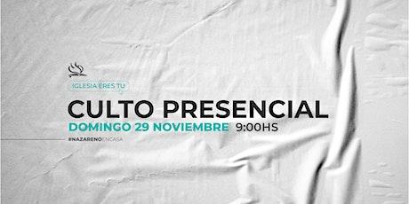 CULTO PRESENCIAL 29 NOVIEMBRE tickets