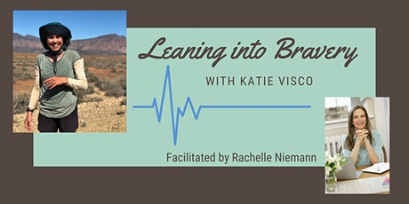 Leaning into Bravery with Katie Visco tickets