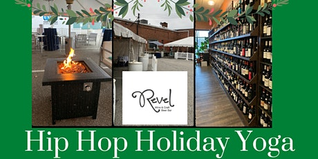 Hip Hop Holiday Yoga (Outside) at Revel Wine & Craft Beer Bar tickets