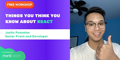 Things You Think You Know About React Series #3 tickets