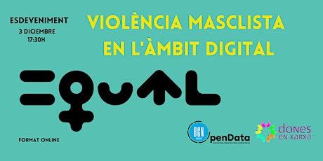 Violència vers les dones a l'àmbit digital.Assetjament a les xarxes socials entradas