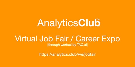 #AnalyticsClub Virtual Job Fair / Career Expo Event #Toronto tickets