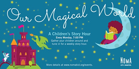 Our Magical World - A Children's Story Hour 1/4 tickets