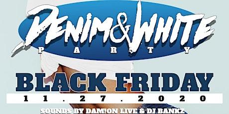 BLACK FRIDAY - Denim & White Party @Dukunoo Jamaican Kitchen tickets