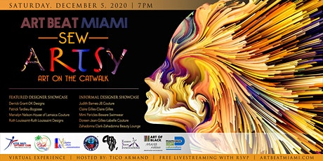 ART BEAT MIAMI Sew Artsy (Art on the Catwalk) 2020 tickets