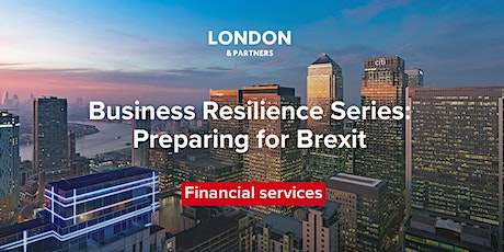 London & Partners Business Resilience Series – Financial Services tickets