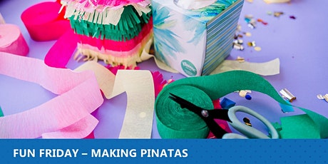 Fun Friday - Making Pinatas  9:30 am tickets