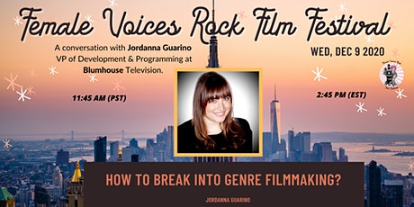 Breaking into Genre Filmmaking with Jordanna Guarino (VP,  Blumhouse) tickets