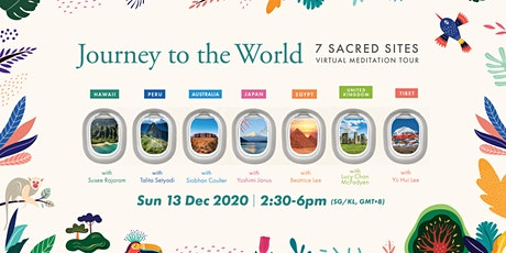 Journey to the World: Seven Sacred Sites  Virtual Meditation Tour tickets