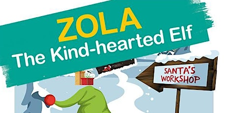 Zola the Kind hearted Elf - A Christmas Animal Story From Zoolab tickets