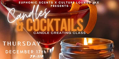 Candles & Cocktails - Culture Lounge Jacksonville tickets