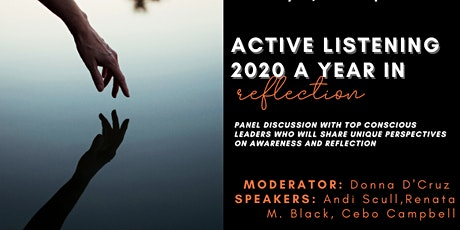 Active Listening That Leads to Understanding: 2020 a Year in Reflection tickets