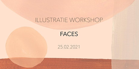 ILLUSTRATIE WORKSHOP - FACES tickets