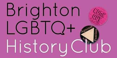 Brighton LGBTIQ+ History Club tickets