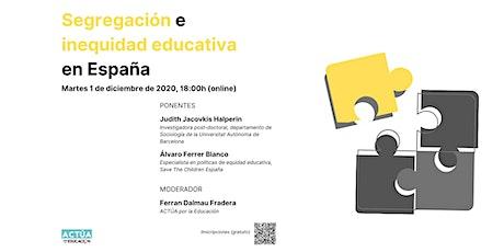 Segregación e inequidad educativa en España entradas
