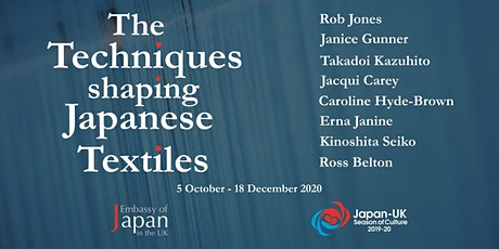The Techniques shaping Japanese Textiles - 7 - 11 December tickets