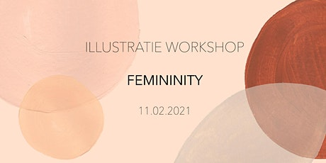 ILLUSTRATIE WORKSHOP - FEMININITY tickets